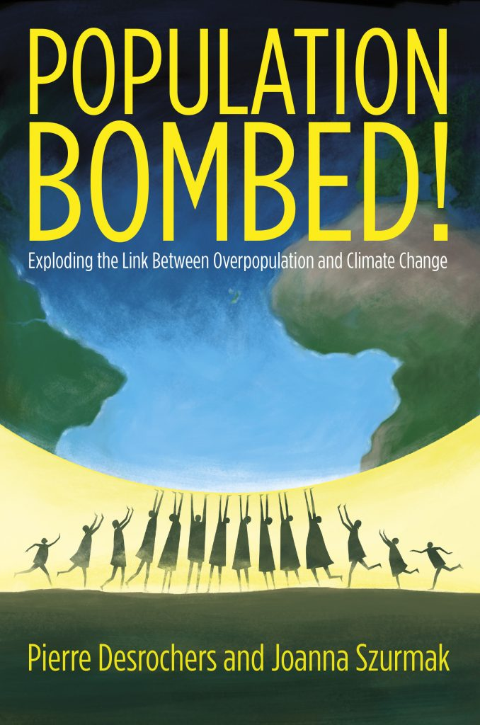POPULATION BOMBED! EXPLODING THE LINK BETWEEN OVERPOPULATION AND CLIMATE CHANGE