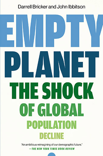 Empty Planet The Shock of Global Population Decline